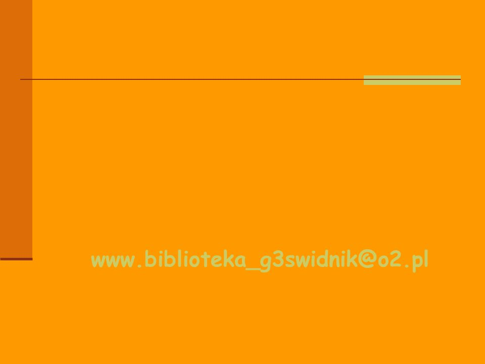 www.biblioteka_g3swidnik@o2.pl