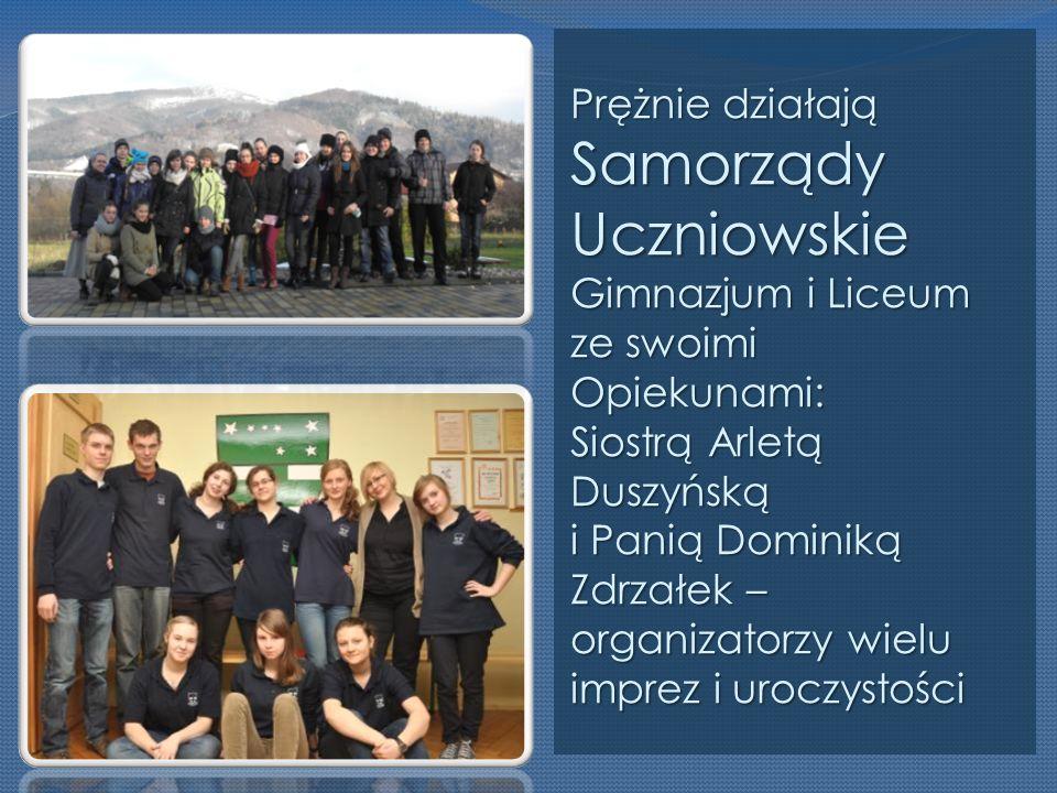 Prężnie działają Samorządy Uczniowskie Gimnazjum i Liceum ze swoimi Opiekunami: Siostrą Arletą Duszyńską i Panią Dominiką Zdrzałek – organizatorzy wielu imprez i uroczystości
