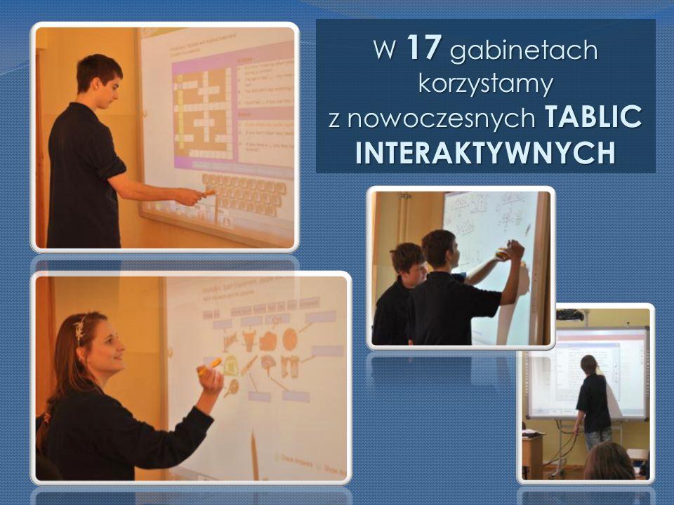 W 17 gabinetach korzystamy z nowoczesnych TABLIC INTERAKTYWNYCH