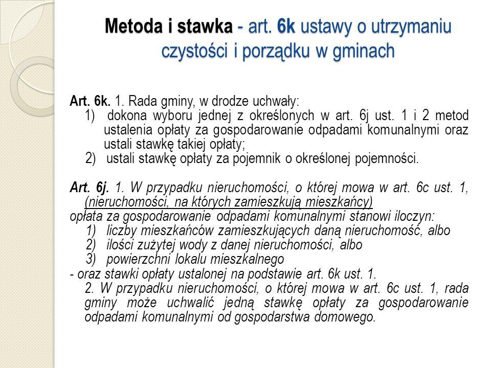 Metoda i stawka - art. 6k ustawy o utrzymaniu czystości i porządku w gminach Art.