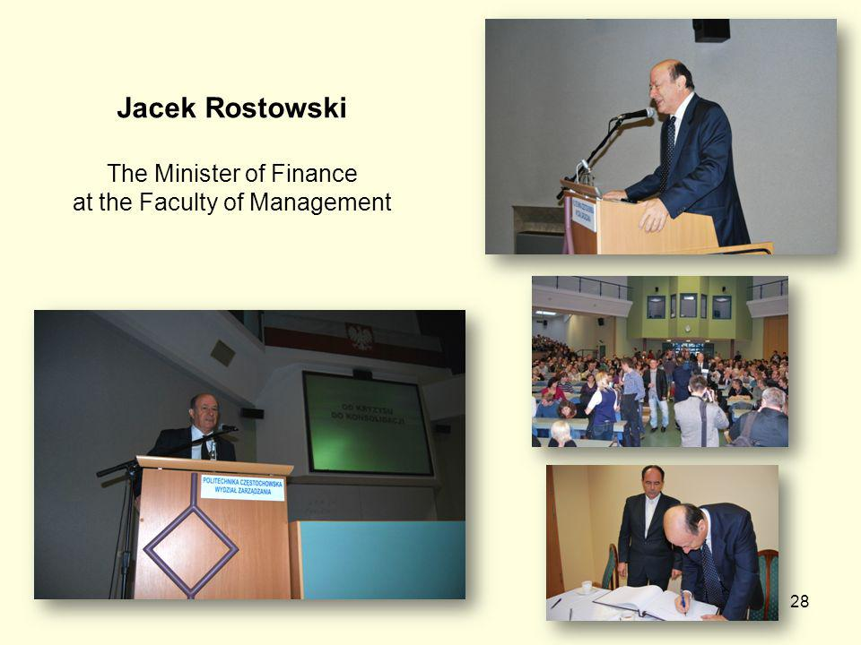 28 Jacek Rostowski The Minister of Finance at the Faculty of Management