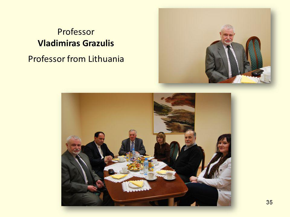 35 Professor Vladimiras Grazulis Professor from Lithuania