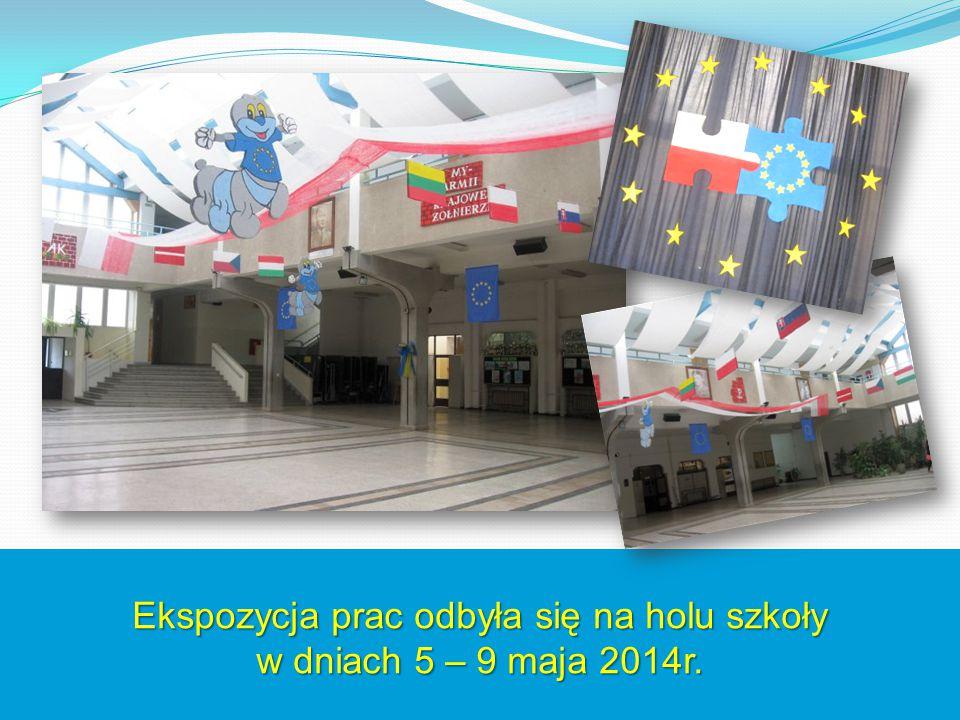 Ekspozycja prac odbyła się na holu szkoły w dniach 5 – 9 maja 2014r.