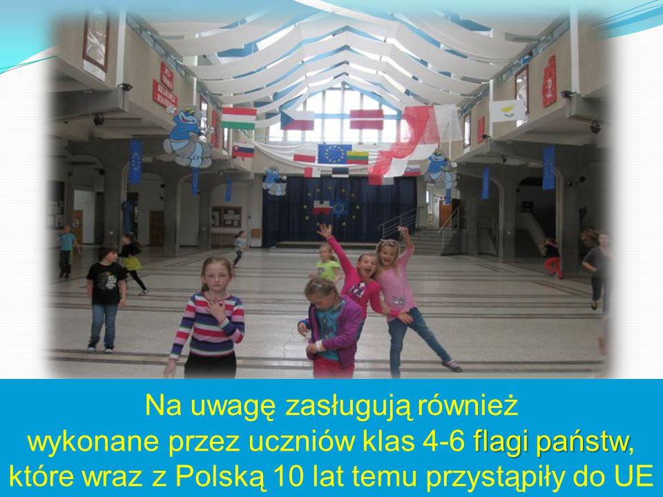 flagi państw Na uwagę zasługują również wykonane przez uczniów klas 4-6 flagi państw, które wraz z Polską 10 lat temu przystąpiły do UE