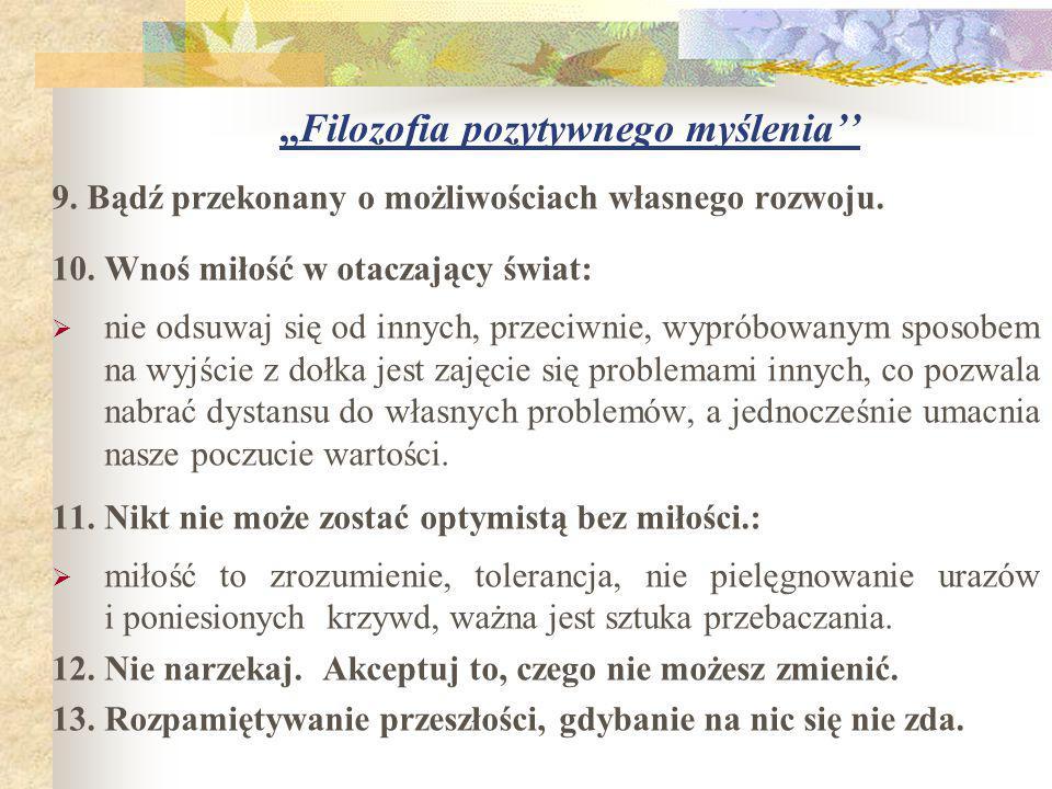 ,,Filozofia pozytywnego myślenia'' JAK ZDOBYĆ WIARĘ W SIEBIE.