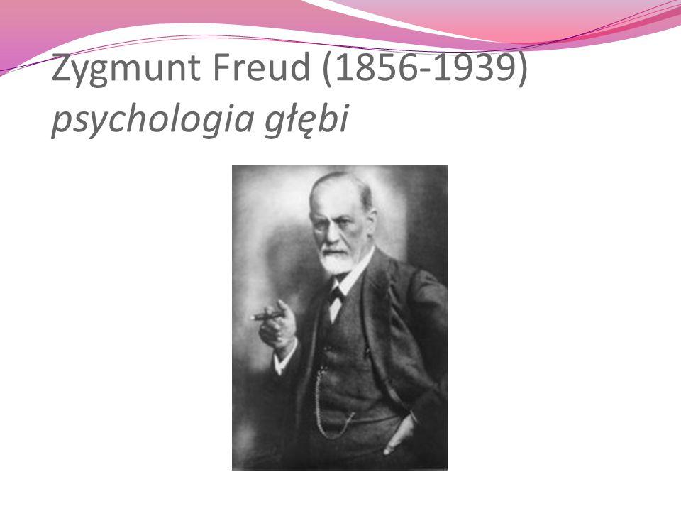 Zygmunt Freud austriacki neurolog, psychiatra początkowo zajmował się neuropatologią, później leczeniem nerwic, zwłaszcza histerii wspólnie z J.