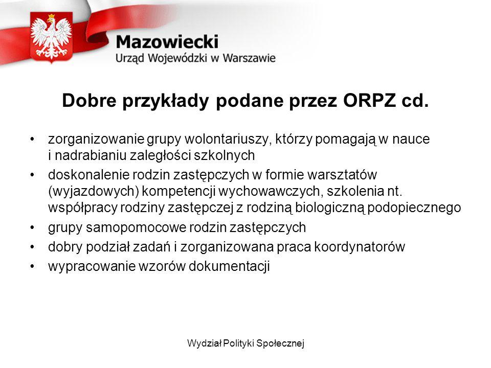 Dobre przykłady podane przez ORPZ cd.