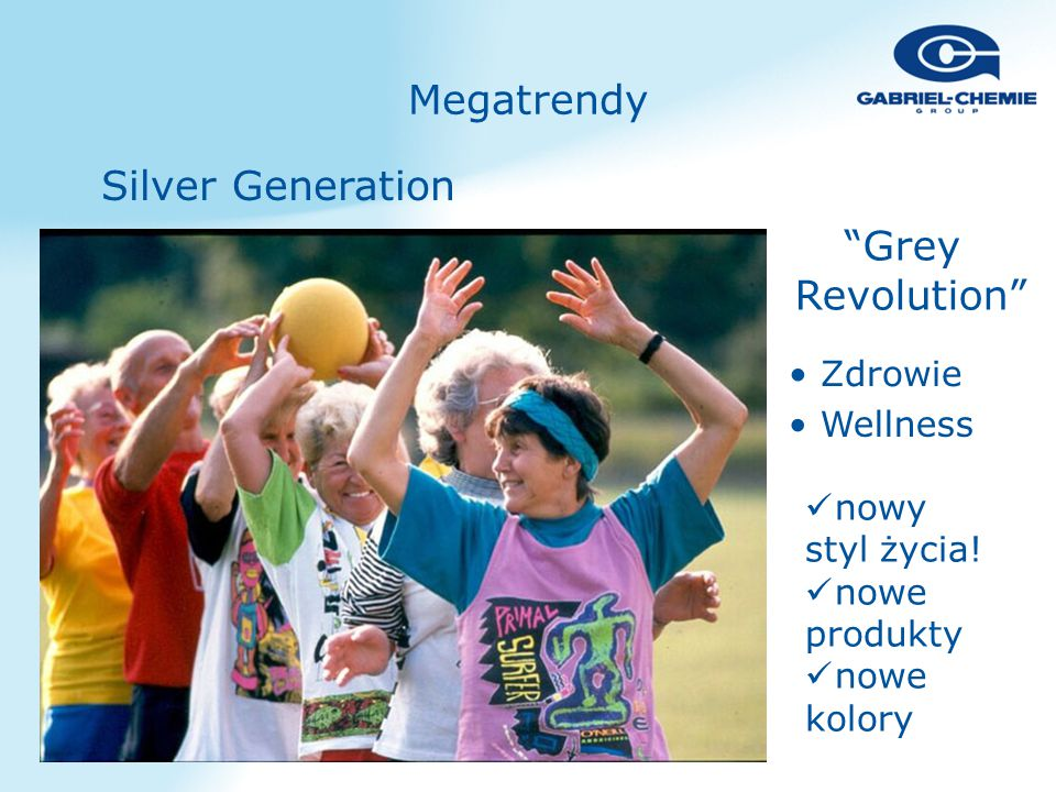 """""""Grey Revolution"""" Source: Mattias Horx Silver Generation Wellness Zdrowie nowy styl życia! nowe produkty nowe kolory Megatrendy"""