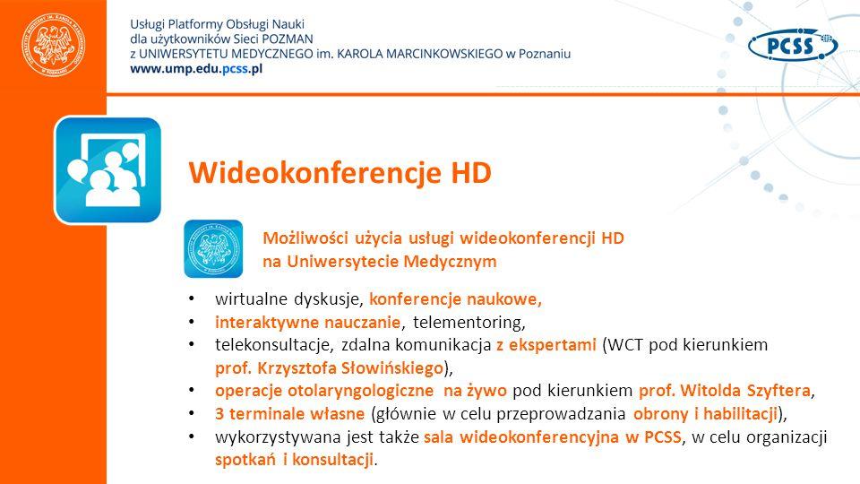 Wideokonferencje HD Możliwości użycia usługi wideokonferencji HD na Uniwersytecie Medycznym wirtualne dyskusje, konferencje naukowe, interaktywne nauczanie, telementoring, telekonsultacje, zdalna komunikacja z ekspertami (WCT pod kierunkiem prof.
