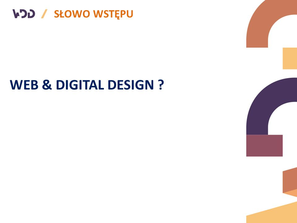 SŁOWO WSTĘPU WEB & DIGITAL DESIGN