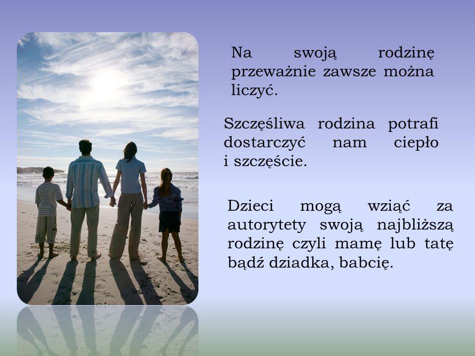 Rodzina potrzebna jest nam przede wszystkim do właściwego rozwoju. Dzięki pełnej rodzinie dzieci mają możliwość uczyć się od drugiej osoby np. syn ucz