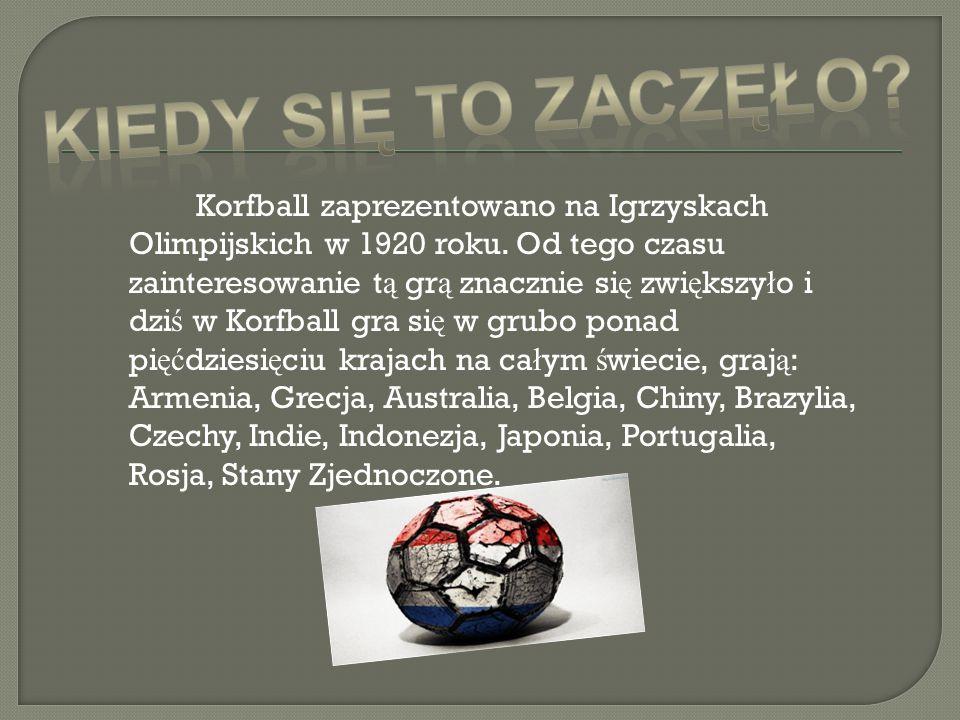 Korfball zaprezentowano na Igrzyskach Olimpijskich w 1920 roku.