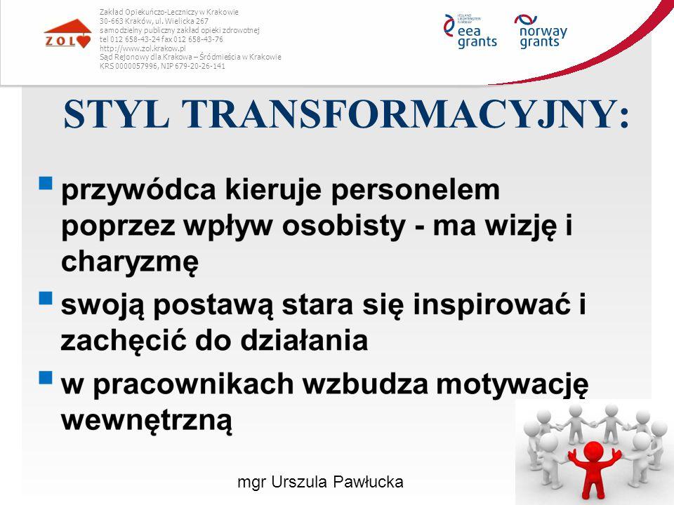 STYL TRANSFORMACYJNY: Zakład Opiekuńczo-Leczniczy w Krakowie 30-663 Kraków, ul. Wielicka 267 samodzielny publiczny zakład opieki zdrowotnej tel 012 65