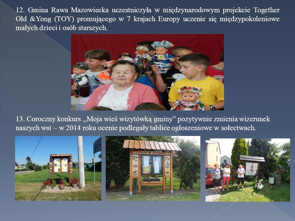 12. Gmina Rawa Mazowiecka uczestniczyła w międzynarodowym projekcie Together Old &Yong (TOY) promującego w 7 krajach Europy uczenie się międzypokoleni