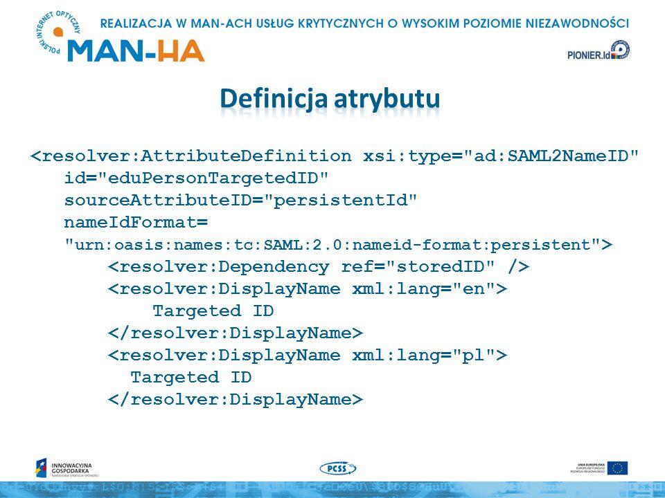 <resolver:AttributeDefinition xsi:type= ad:SAML2NameID id= eduPersonTargetedID sourceAttributeID= persistentId nameIdFormat= urn:oasis:names:tc:SAML:2.0:nameid-format:persistent > Targeted ID Targeted ID