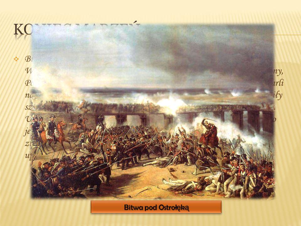  Bitwa o Olszynkę nie dała rozstrzygnięcia, ale zatrzymała szturm na Warszawę. Prawdopodobnie gdyby Chłopicki nie został poważnie ranny, Polacy by wy