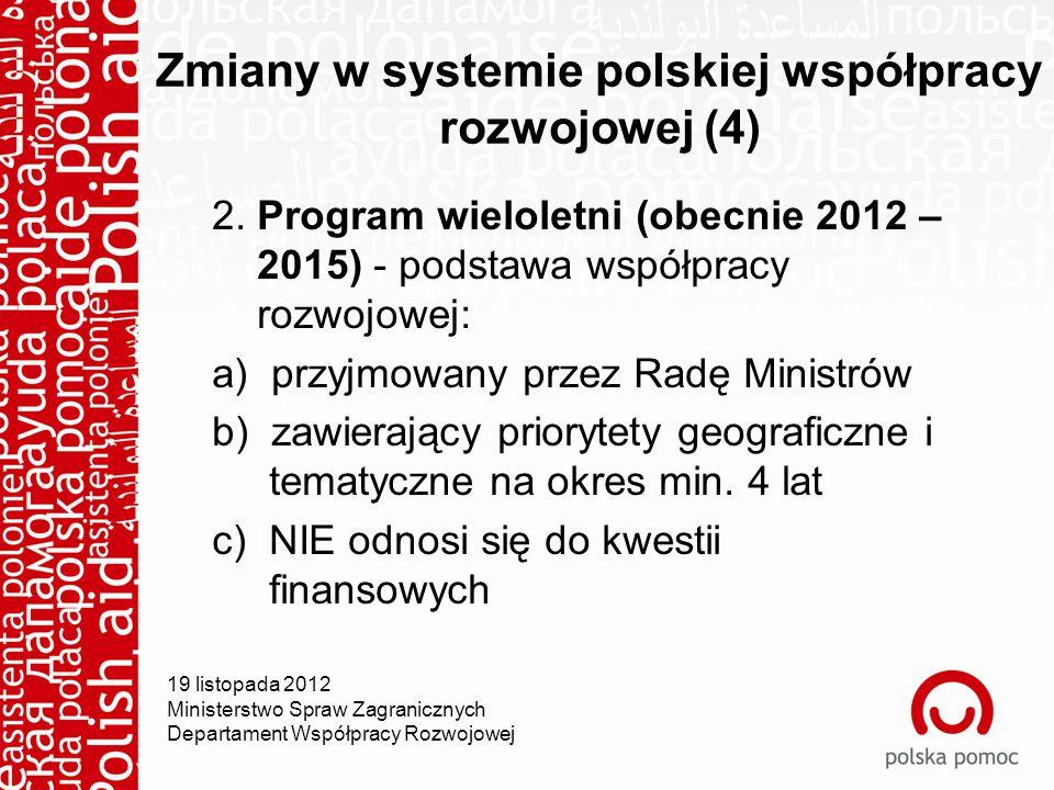 Zmiany w systemie polskiej współpracy rozwojowej (4) 2.