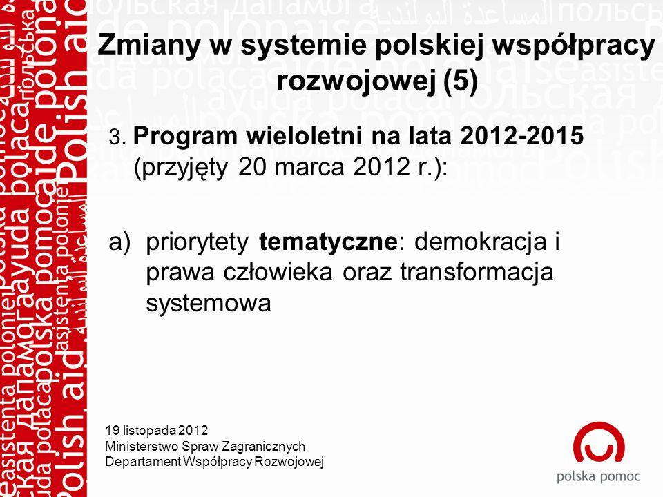 Zmiany w systemie polskiej współpracy rozwojowej (5) 3.