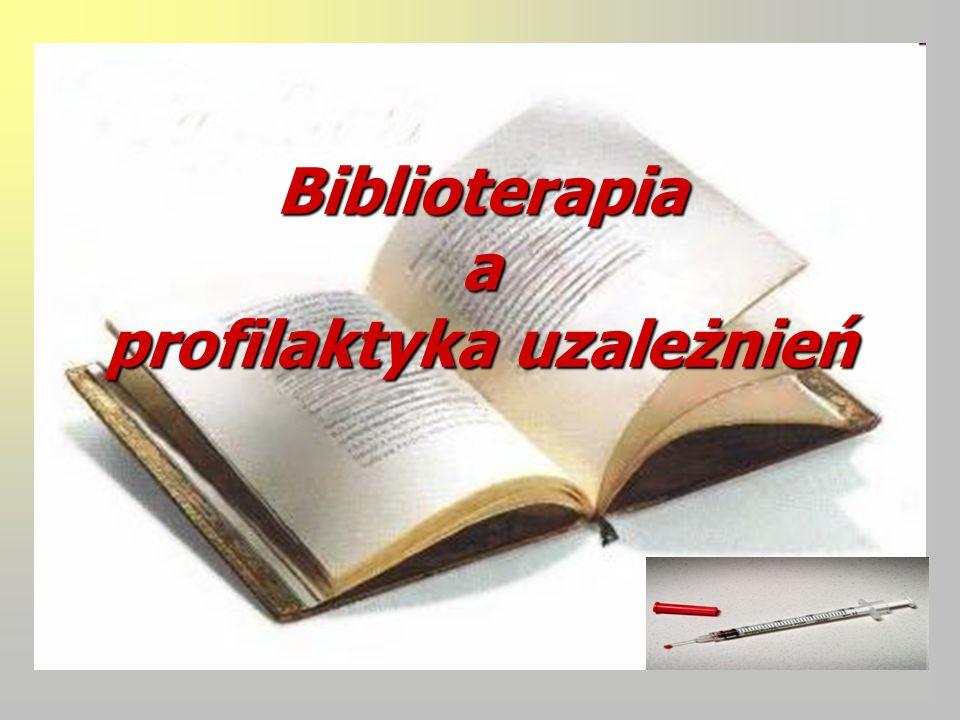 Biblioterapia a profilaktyka uzależnień