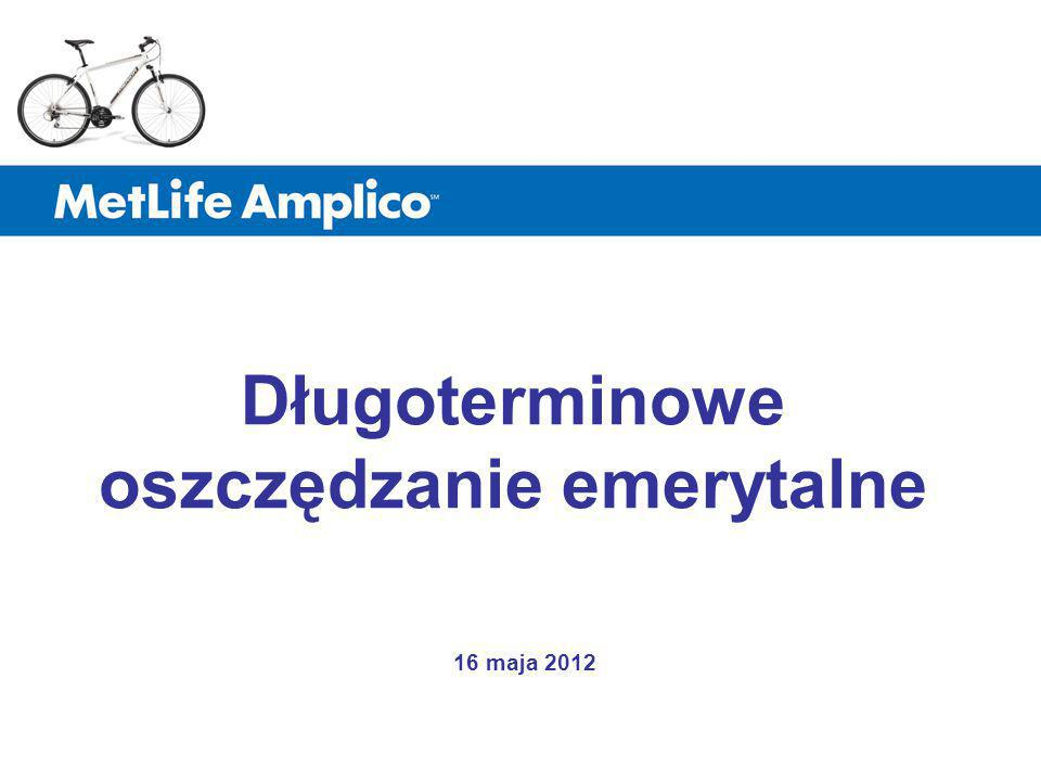 Długoterminowe oszczędzanie emerytalne 16 maja 2012