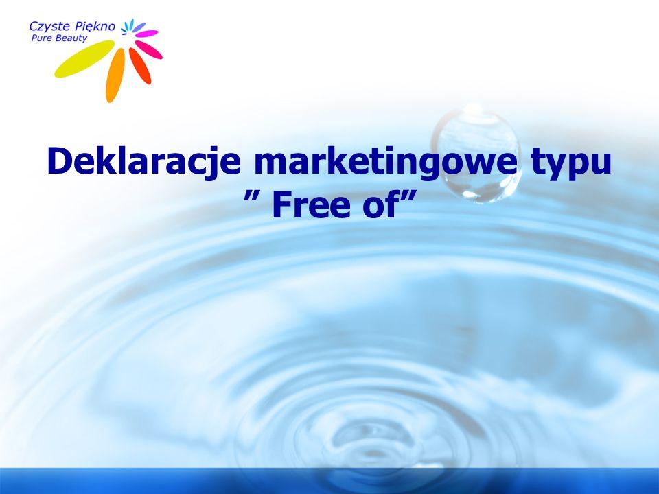 """www.czystepiekno.pl Deklaracje marketingowe typu """" Free of"""""""