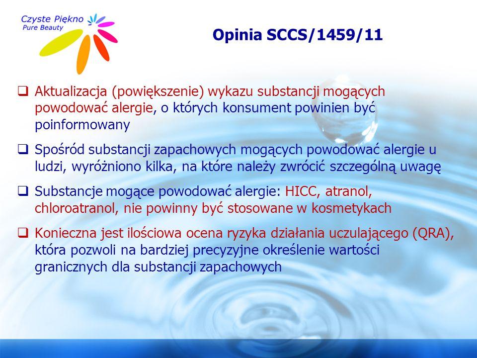 www.czystepiekno.pl Opinia SCCS/1459/11  Aktualizacja (powiększenie) wykazu substancji mogących powodować alergie, o których konsument powinien być p
