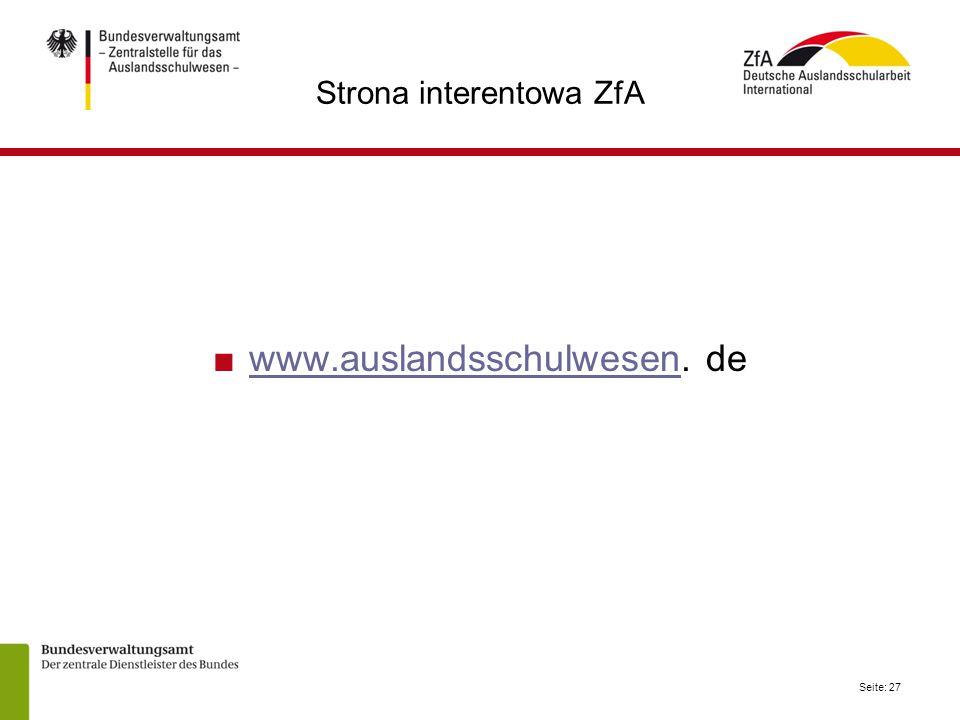 Seite: 27 Strona interentowa ZfA ■www.auslandsschulwesen. dewww.auslandsschulwesen