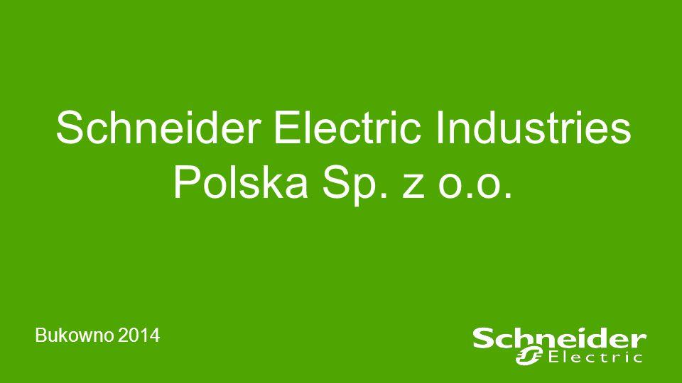 Schneider Electric Industries Polska Sp. z o.o. Bukowno 2014