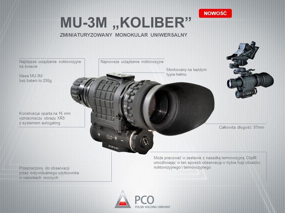 """MU-3M """"KOLIBER"""" ZMINIATURYZOWANY MONOKULAR UNIWERSALNY NOWOŚĆ Najnowsze urządzenie noktowizyjneNajlżejsze urządzenie noktowizyjne na świecie Masa MU-3"""