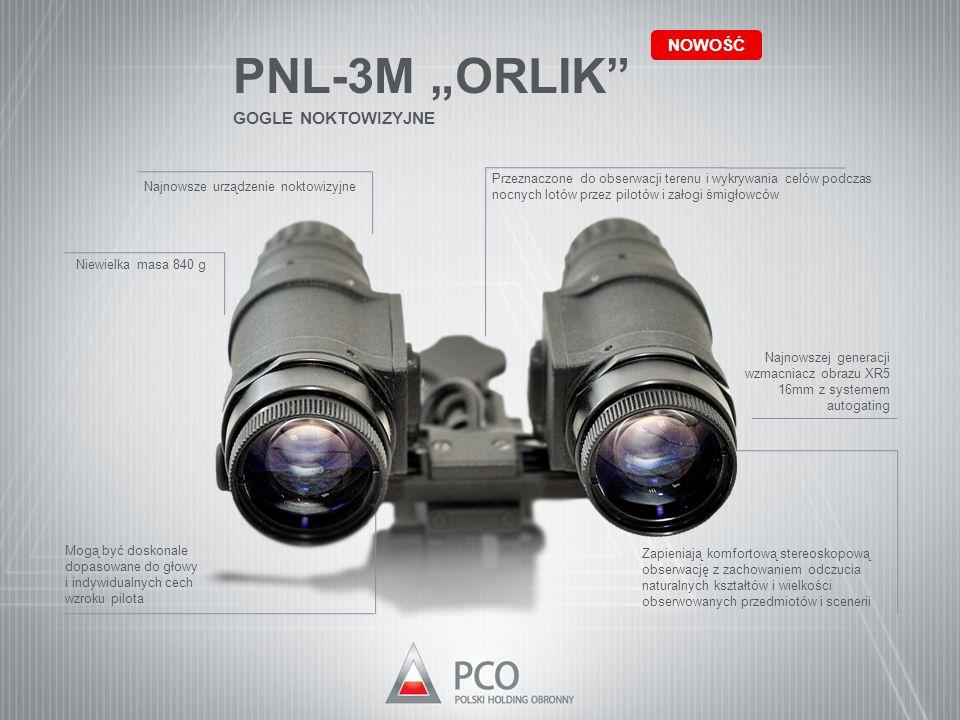 """PNL-3M """"ORLIK"""" GOGLE NOKTOWIZYJNE NOWOŚĆ Przeznaczone do obserwacji terenu i wykrywania celów podczas nocnych lotów przez pilotów i załogi śmigłowców"""