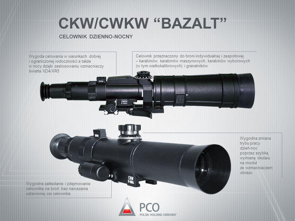 """CKW/CWKW """"BAZALT"""" CELOWNIK DZIENNO-NOCNY Celownik przeznaczony do broni indywidualnej i zespołowej – karabinów, karabinów maszynowych, karabinów wybor"""
