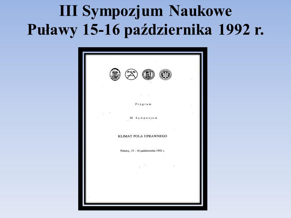 III Sympozjum Naukowe Puławy 15-16 października 1992 r.