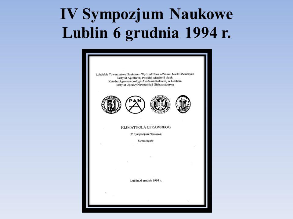 IV Sympozjum Naukowe Lublin 6 grudnia 1994 r.