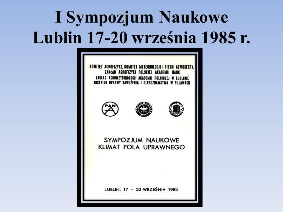 I Sympozjum Naukowe Lublin 17-20 września 1985 r.