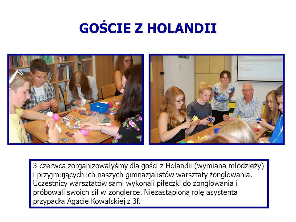 3 czerwca zorganizowałyśmy dla gości z Holandii (wymiana młodzieży) i przyjmujących ich naszych gimnazjalistów warsztaty żonglowania.