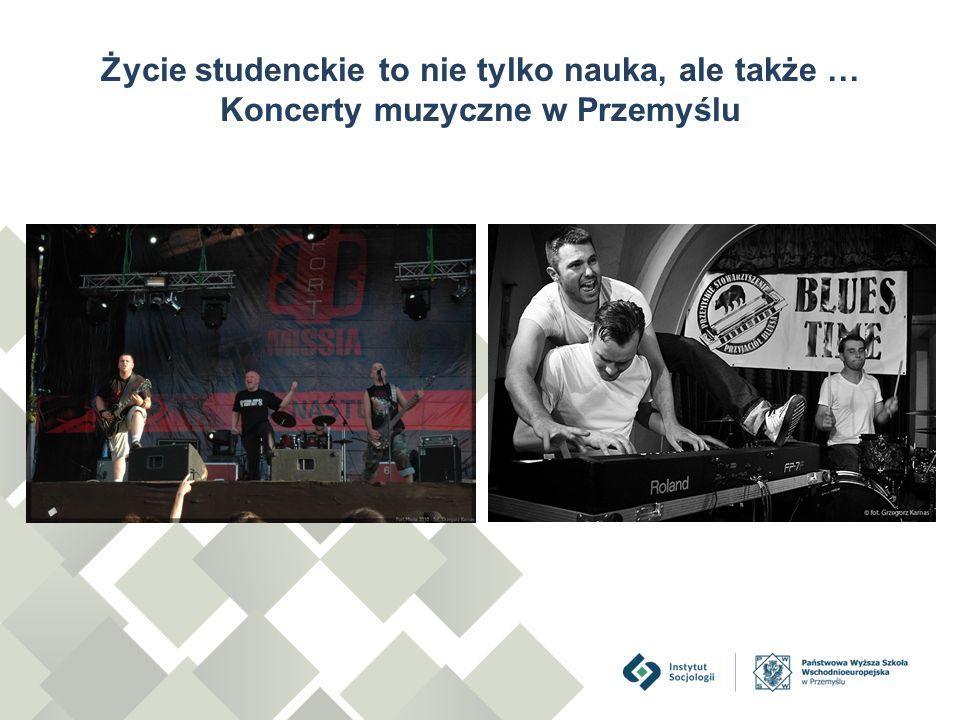 Życie studenckie to nie tylko nauka, ale także … Koncerty muzyczne w Przemyślu
