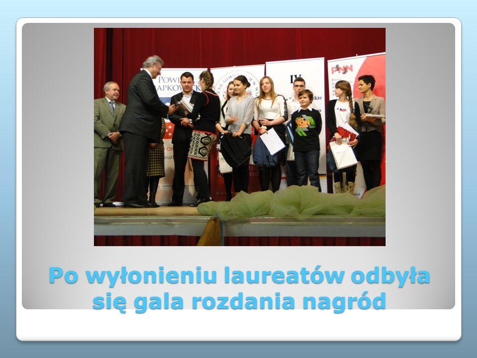 Po wyłonieniu laureatów odbyła się gala rozdania nagród