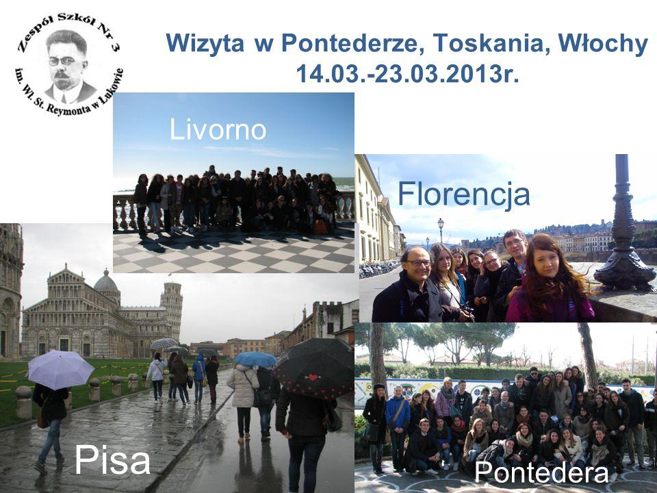 www.zs3.lukow.pl Company LOGO Wizyta w Pontederze, Toskania, Włochy 14.03.-23.03.2013r. Florencja Livorno Pisa Pontedera