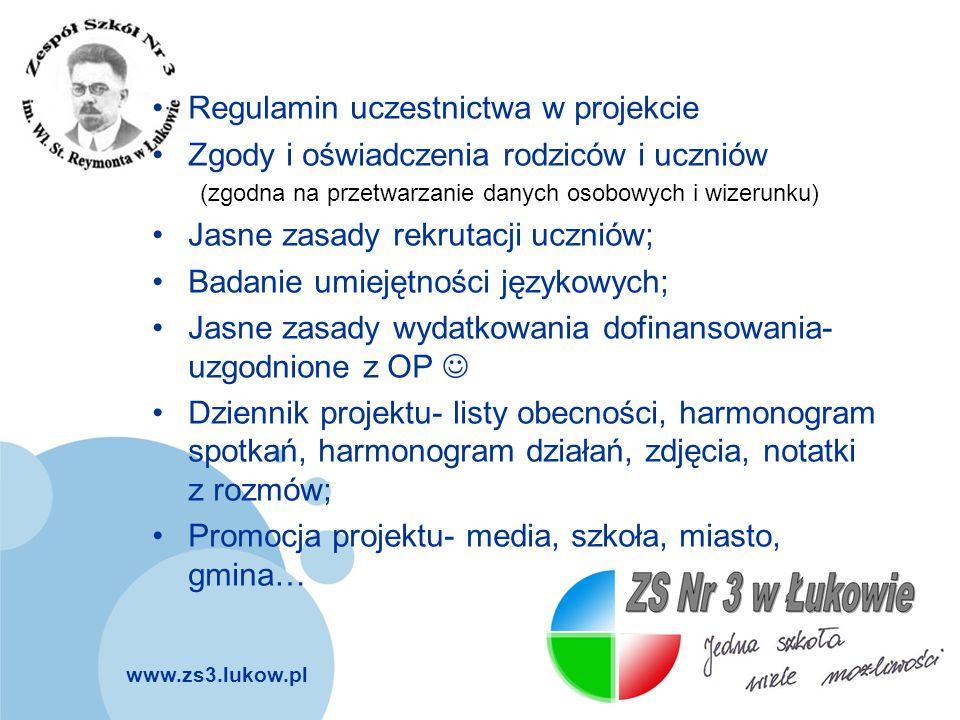 www.zs3.lukow.pl Company LOGO Regulamin uczestnictwa w projekcie Zgody i oświadczenia rodziców i uczniów (zgodna na przetwarzanie danych osobowych i w