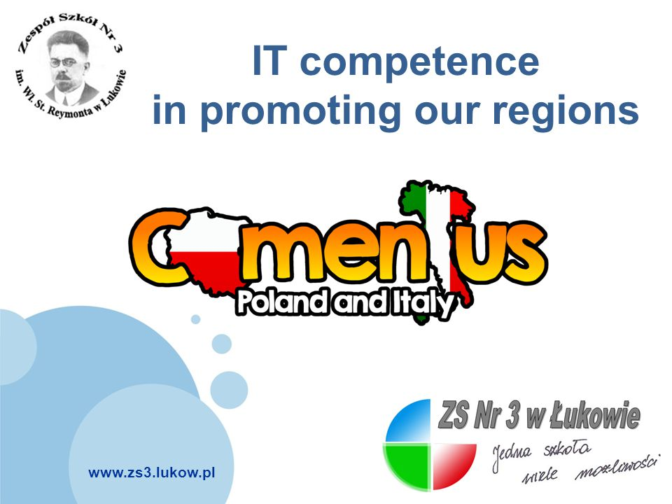 www.zs3.lukow.pl Company LOGO IT competence in promoting our regions