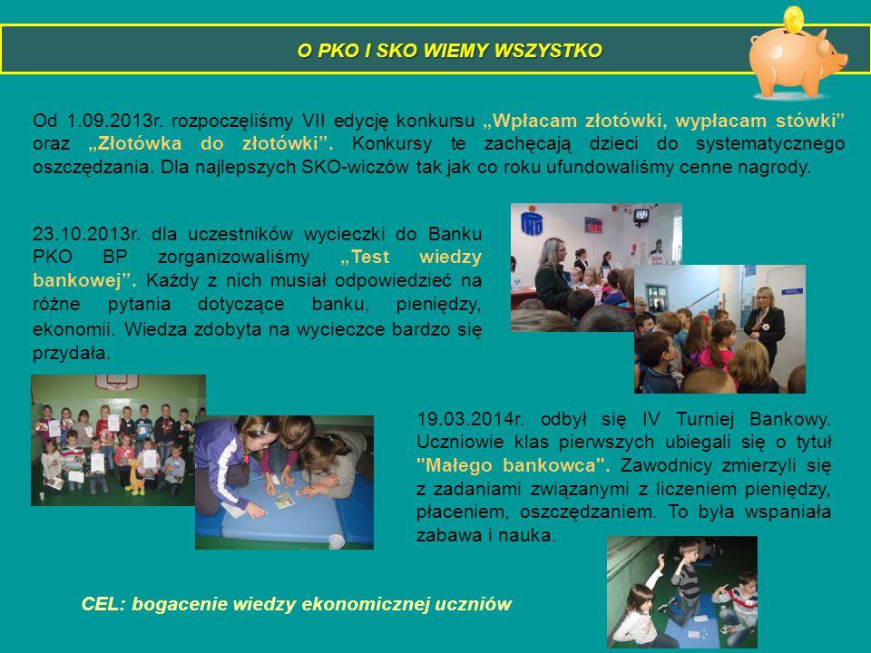 """O PKO I SKO WIEMY WSZYSTKO Od 1.09.2013r. rozpoczęliśmy VII edycję konkursu """"Wpłacam złotówki, wypłacam stówki"""" oraz """"Złotówka do złotówki"""". Konkursy"""