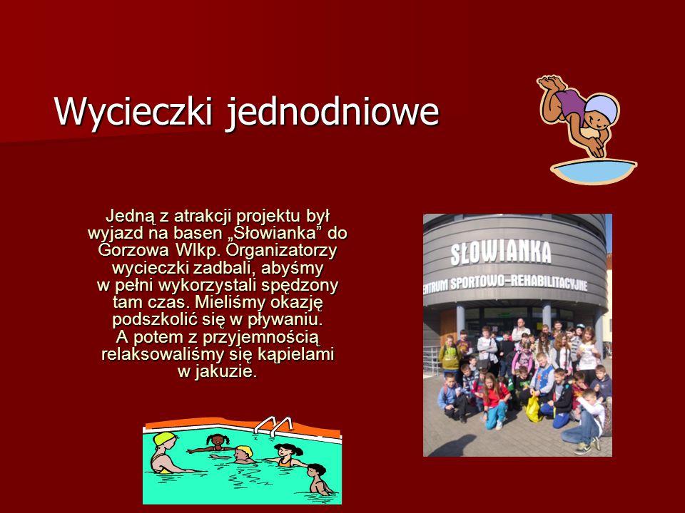 """Jedną z atrakcji projektu był wyjazd na basen """"Słowianka"""" do Gorzowa Wlkp. Organizatorzy wycieczki zadbali, abyśmy w pełni wykorzystali spędzony tam c"""