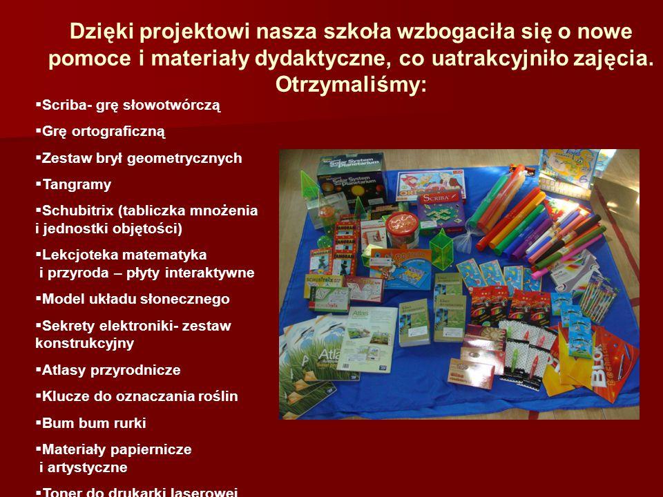 Dzięki projektowi nasza szkoła wzbogaciła się o nowe pomoce i materiały dydaktyczne, co uatrakcyjniło zajęcia. Otrzymaliśmy:  Scriba- grę słowotwórcz