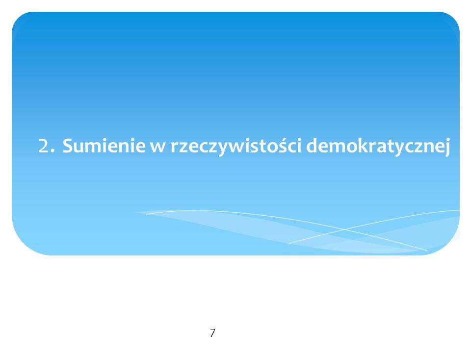 Gwarancje wolności sumienia  Powszechna Deklaracja Praw Człowieka: Art.18.