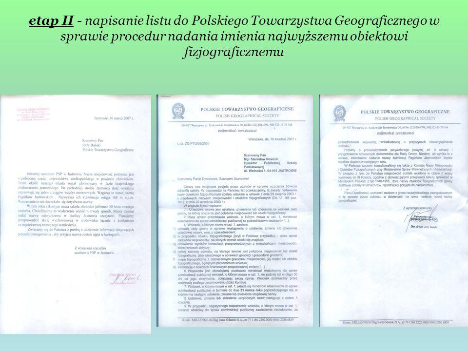 etap II - napisanie listu do Polskiego Towarzystwa Geograficznego w sprawie procedur nadania imienia najwyższemu obiektowi fizjograficznemu