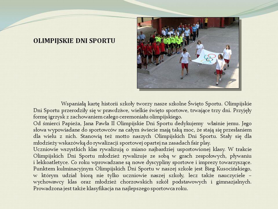 OLIMPIJSKIE DNI SPORTU Wspaniałą kartę historii szkoły tworzy nasze szkolne Święto Sportu.
