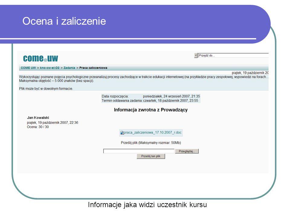Ocena i zaliczenie Informacje jaka widzi uczestnik kursu