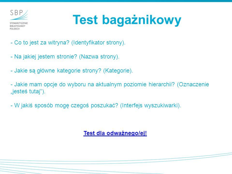 Test bagażnikowy - Co to jest za witryna? (Identyfikator strony). - Na jakiej jestem stronie? (Nazwa strony). - Jakie są główne kategorie strony? (Kat
