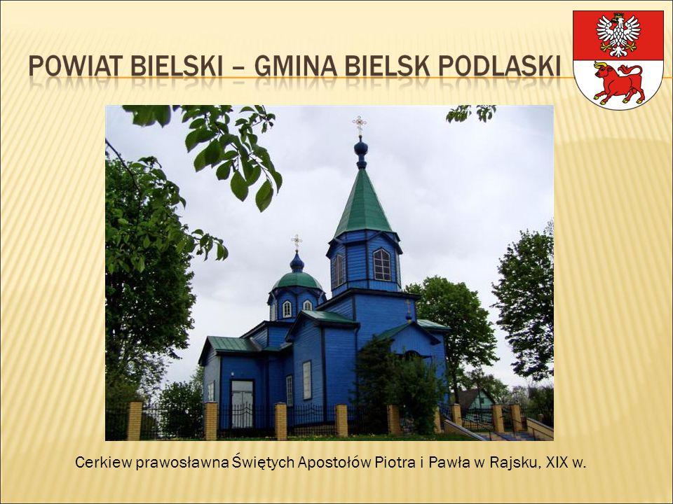 Cerkiew prawosławna Świętych Apostołów Piotra i Pawła w Rajsku, XIX w.