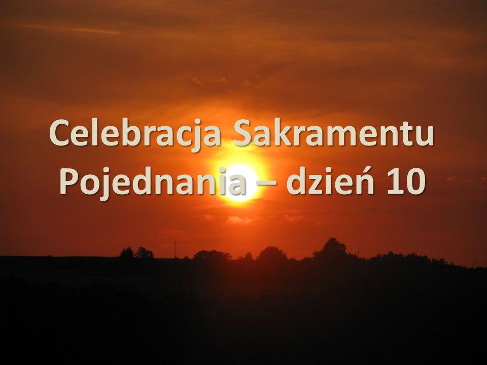 Celebracja Sakramentu Pojednania – dzień 10